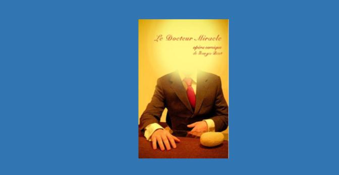 Le Dr Miracle de Bizet